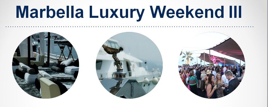 III Edición del Marbella Luxury Weekend