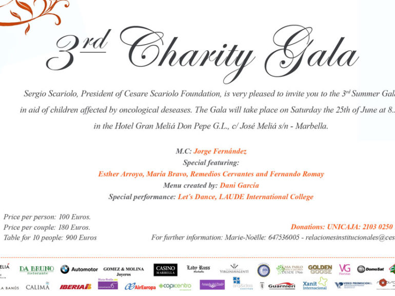3rd Charity Gala for Cesare Scariolo Trust, June the 25th at Hotel Gran Meliá Don Pepe, Marbella