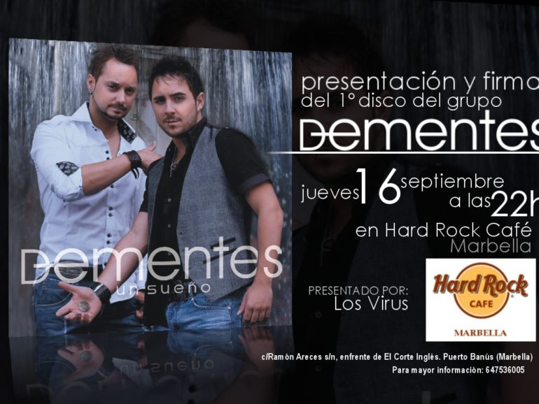 Launch of the first CD of DEMENTES at HARD ROCK CAFÉ MARBELLA